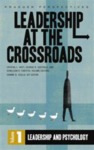 Leadership at the Crossroads by Joanne B. Ciulla