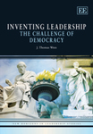 Inventing Leadership: The Challenge of Democracy