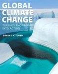 Global Climate Change: Turning Knowledge into Action by David E. Kitchen