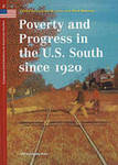 Poverty and Progress in the U.S. South since 1920 by Suzanne W. Jones and Mark Newman