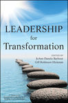 Leadership for Transformation by JoAnn Danelo Barbour and Gill Robinson Hickman