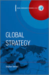 Global Strategy: Global Dimensions of Strategy by Stephen Tallman