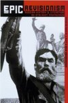 Epic Revisionism: Russian History and Literature as Stalinist Propaganda by David Brandenberger and Kevin M. F. Platt