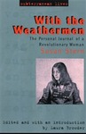 With the Weathermen: The Personal Journal of a Revolutionary Woman by Susan Stern and Laura Browder