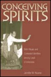 Conceiving Spirits: Birth Rituals and Contested Identities among Lauje of Indonesia