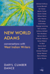 New World Adams: Conversations with Contemporary West Indian Writers