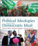 Political Ideologies and the Democratic Ideal by Terence Ball, Richard Dagger, and Daniel O'Neill
