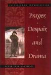 Prayer, Despair, and Drama: Elizabethan Introspection