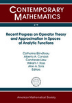 Recent Progress on Operator Theory and Approximation in Spaces of Analytic Functions by Catherine Beneteau, Alberto A. Condori, Constanze Liaw, William T. Ross, and Alan Sola