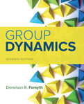 Group Dynamics: Seventh Edition by Donelson R. Forsyth