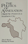 The Politics of Annexation: Oligarchic Power in a Southern City