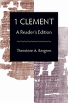 1 Clement: A Reader's Edition