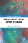 Writing Centers at the Center of Change