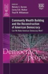 Community Wealth Building and the Reconstruction of American Democracy:  Can We Make American Democracy Work?