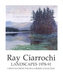 Ray Ciarrochi: Landscapes 1978-91 by University of Richmond Museums
