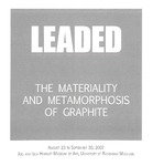 Leaded: The Materiality and Metamorphosis of Graphite by University of Richmond Museums