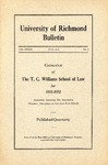 University of Richmond Bulletin: Catalogue of the T.C. Williams School of Law for 1931-1932