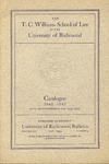 University of Richmond Bulletin: The T.C. Williams School of Law in the University of Richmond Catalogue for 1942-1943