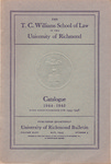 University of Richmond Bulletin: The T.C. Williams School of Law in the University of Richmond Catalogue for 1944-1945