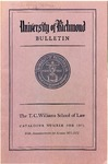University of Richmond Bulletin: Catalog of the T.C. Williams School of Law for 1971-1972 by University of Richmond