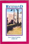 University of Richmond Bulletin: Catalog of the T.C. Williams School of Law for 1988-1990 by University of Richmond