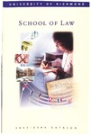 University of Richmond Bulletin: Catalog of the T.C. Williams School of Law for 2002-2004 by University of Richmond