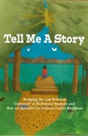 Tell Me a Story: Bridging the Gap Between University of Richmond Students and Bon Air Juvenile Correctional Center Residents by Sylvia Gale
